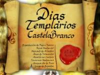 Dias Templários animam Castelo Branco até domingo