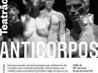 """Teatrão antestreia em Coimbra """"Anticorpos"""", espetáculo entre o teatro e a dança"""