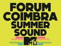 Forum Summer Sound by MTV com muita música em Coimbra