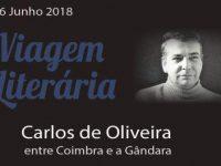 Uma viagem literária: Carlos de Oliveira entre Coimbra e a Gândara