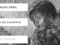 """Teatro do Calafrio apresenta """"Coração Débil"""" na Guarda"""